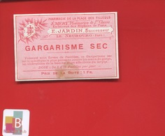 LE NEUBOURG EURE EMERY JARDIN  GARGARISME SEC   Pharmacien  ETIQUETTE ANCIENNE PHARMACIE Circa 1900 - Autres