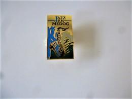 PINS MUSIQUE  JAZZ EN MEDOC / 33NAT - Musique