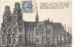 301. ORLEANS . LA CATHEDRALE EGLISE SAINTE-CROIX + HIST . CARTE ANIMEE AFFR SUR RECTO - Orleans