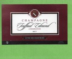 "Etiquette De Champagne   ""    Edmond   Truffaut - Champagne"
