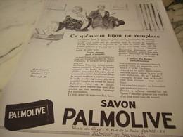 ANCIENNE PUBLICITE AUCUN BIJOU NE REMPLACE  SAVON PALMOLIVE  1925 - Perfume & Beauty