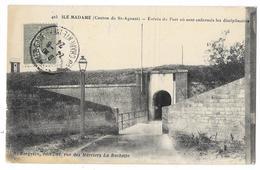 Cpa: 17 ILE MADAME (Port Des Barques - Ar. Rochefort) Entrée Du Fort Ou Sont Enfermés Les Disciplinaires  1924  N° 405 - Francia