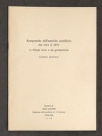 Militaria - A. Bartocci - Armamento Esercito Pontificio 1814-1870 - Ed. 1980 - Documents