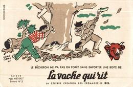 BUVARD LA VACHE QUI RITE LES METIERS LE BUCHERON SIGNE BAILLE - Produits Laitiers