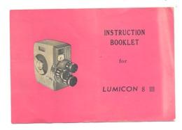 """Manuel De La Caméra  """"LUMICON 8 III """" En Anglais Mais Avec Traduction, Voir Scan N°2 (b254) - Photographie"""