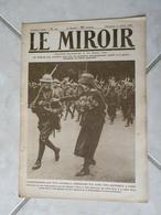 Le Miroir-la Guerre 1914-1918 (N°242) 14.7.1918 (Titres Sur Photos) Les Infos Sur La Vie Des Soldats Et Civiles - War 1914-18