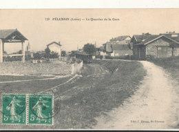 42 // PELUSSIN   Le Quartier De La Gare - Pelussin