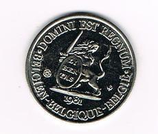 // PENNING  DOMINI EST REGNUM LIEGE REGNUM BELGICALE NEDERLAND BELGIUM ARUBA SURINAME MONUMENT  1981 - 3.000 EX. - Monedas Elongadas (elongated Coins)