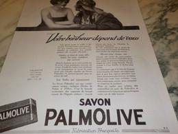 ANCIENNE PUBLICITE VOTRE BONHEUR SAVON PALMOLIVE  1925 - Perfume & Beauty