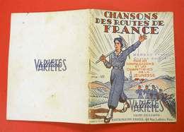 Ww2 Brochure CJF Chantiers De Jeunesse Et Compagnons Chansons Des Routes De France édit Pares Paris Camp De Ruelle - Documentos