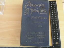 CATALOGUE YVERT ET TELLIER DE 1927 / VOIR DETAIL - Sonstige Bücher