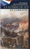 La Guerre De 1870 En Lorraine - Fascicule - Militares