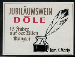 Etiquette De Vin //Dôle, Jubiläumswein, 15 Jahre Auf Der Alten Kanzlei - Etiquettes