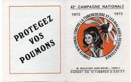FRANCE - Lot 16  - Carnet 6 Timbres - Campagne 1972 / 73 (Avec Ou Sans Publicité) - Antituberculeux