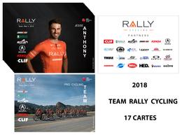 CARTES CYCLISME TEAM RALLY CYCLING  2018 ( 17 CARTES ) - Cyclisme