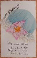 FANTAISIE CPA SAINTE CATHERINE CHAPEAU BLEUE DENTELLE - Vrouwen