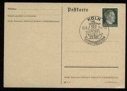 3.Reich - DR 5 Pfg Adolf Hitler Auf Postkarte: Gebraucht Mit Reichsausstellung Seefahrt Ist Not Sonderstempel Köln 194 - Briefe U. Dokumente