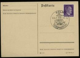 3.Reich - DR 6 Pfg Adolf Hitler Auf Postkarte: Gebraucht Mit Reichsausstellung Seefahrt Ist Not Sonderstempel Köln 194 - Briefe U. Dokumente