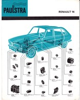 Automobile - Fiche Technique Paulstra - Joints D'étanchéité Et Pièces Diverses - Renault 16 - Levallois-Perret (92) - Automobile