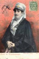Turquie - Salut De Constantinople - Noble Dame Turque - Turquie