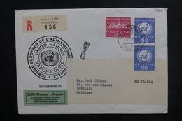 O.N.U. - Enveloppe En Recommandé De Genève Pour La Belgique, Affranchissement Plaisant - L 38249 - Cartas