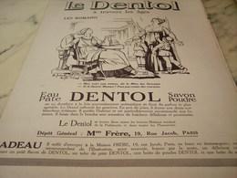 ANCIENNE PUBLICITE A TRAVERS LES AGES ROMAINS DENTIFRICE DENTOL 1925 - Perfume & Beauty