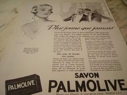 ANCIENNE PUBLICITE PLUS JEUNE QUE JAMAIS SAVON PALMOLIVE  1925 - Perfume & Beauty