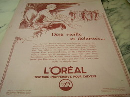 ANCIENNE PUBLICITE DEJA VIEILLE ET DELAISSEE  L OREAL 1925 - Perfume & Beauty