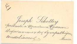 Visitekaartje - Carte Visite - Joseph Schottey - Menin Menen - Cartes De Visite