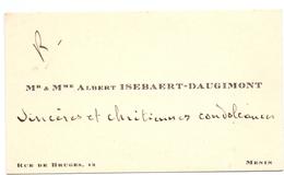 Visitekaartje - Carte Visite - Mr & Mme Albert Isebaert - Daugimont - Menin Menen - Cartes De Visite