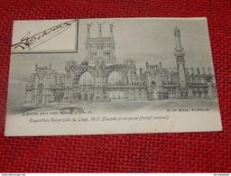 LIEGE  -   Exposition Universelle  1905 - Façade Principale (Motif Central) - Liege