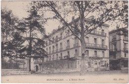 34. MONTPELLIER. L'Hôtel Nevet. 24 - Montpellier