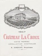 Vins : Etiquette Illustrée Du Bordeaux Château La Croix - Côtes De Fronsac. R. Dorneau. ( Neuve) - Vieux Papiers