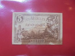 MECHELEN 5 CENTIMES (BILLETS DE NECESSITES) CIRCULER - [ 2] 1831-... : Regno Del Belgio