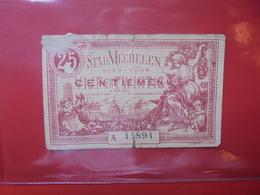 MECHELEN 25 CENTIMES (BILLETS DE NECESSITES) CIRCULER - [ 2] 1831-... : Regno Del Belgio
