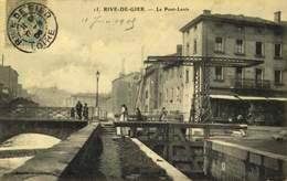 42 RIVE DE GIER Le Pont Levis  / A 538 - Rive De Gier