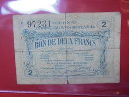 TOURNAI 2 FRANCS (BILLETS DE NECESSITES) CIRCULER - 5-10-20-25 Francs