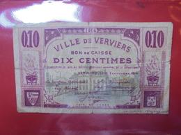 VERVIERS 10 CENTIMES (BILLETS DE NECESSITES) CIRCULER - [ 2] 1831-... : Regno Del Belgio