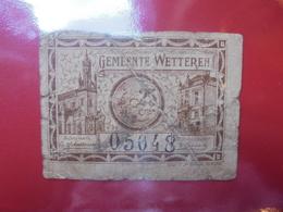 WETTEREN 25 CENTIMES (BILLETS DE NECESSITES) CIRCULER - [ 2] 1831-... : Regno Del Belgio