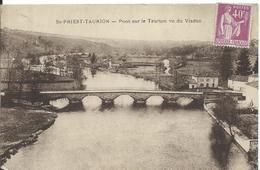 SAINT-PRIEST-TAURION   (  HAUTE VIENNE   )     PONT  SUR LE TAURION VU DU VIADUC - Saint Priest Taurion