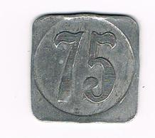 // OUDE  JETON  75  CENTIMES  ? - Monedas / De Necesidad