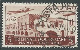 1940 EGEO POSTA AEREA USATO TRIENNALE OLTREMARE 5 LIRE - RA24-4 - Egée