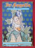 SPAIN HUMOR HUMOUR HOJA FOLLETO DE PUBLICIDAD PUBLICITARIA TIPO FLYER ADVERTISING CANNABIS DRUG DRUGS MARIHUANA PORRO... - Publicidad