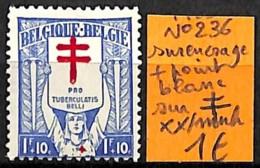 D - [831119]TB//**/Mnh-Belgique 1925 - N° 236, Surencrage + Point Blanc Sur Croix, Croix-Rouge, Santé, Maladies - Belgium