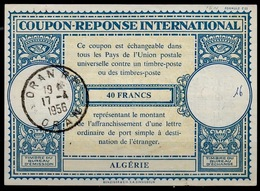 ALGERIE Lo16n 40FRANCSInternational Reply Coupon Reponse Antwortschein IAS IRC O ORAN 17.4.56 - Covers & Documents