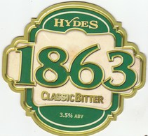 HYDES BREWERY (MANCHESTER, ENGLAND) - 1863 CLASSIC BITTER - PUMP CLIP FRONT - Signs