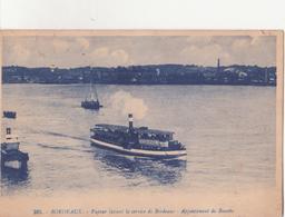 CPA - 265. BORDEAUX - Vapeur Faisant Le Service De Bordeaux - Appontements De Bassins - Bordeaux