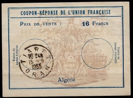 ALGERIE Uf7Coupon-Reponse Franco-Colonial Antwortschein Reply16 Francs o TIARET 15.9.55 ( Bienen / Bees / Abeilles ) - Covers & Documents