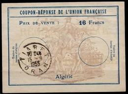 ALGERIE Uf7Coupon-Reponse Franco-Colonial Antwortschein Reply16 Francs o TIARET 15.9.55 ( Bienen / Bees / Abeilles ) - Algerien (1924-1962)