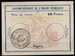 ALGERIE Uf7Coupon-Reponse Franco-Colonial Antwortschein Reply16 Francs o BORDJ BOU ARRERIDJ 10.07.56 - Covers & Documents